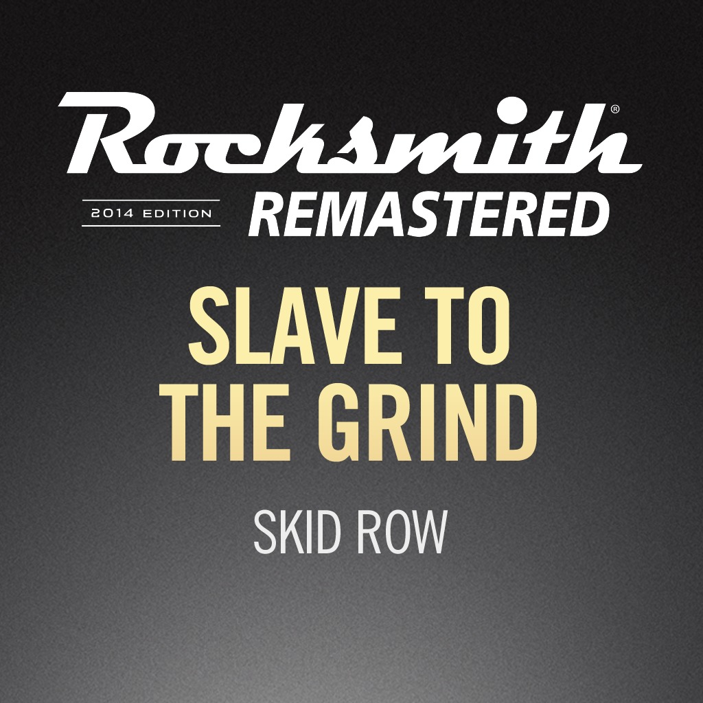 Rocksmith® 2014 - Skid Row - Slave to the Grind