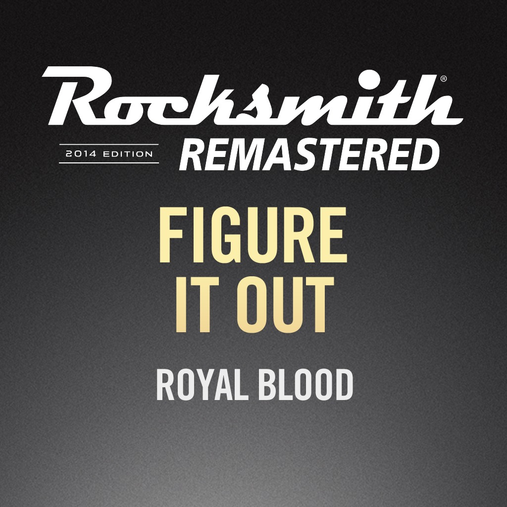 Rocksmith® 2014 - Royal Blood - Figure It Out