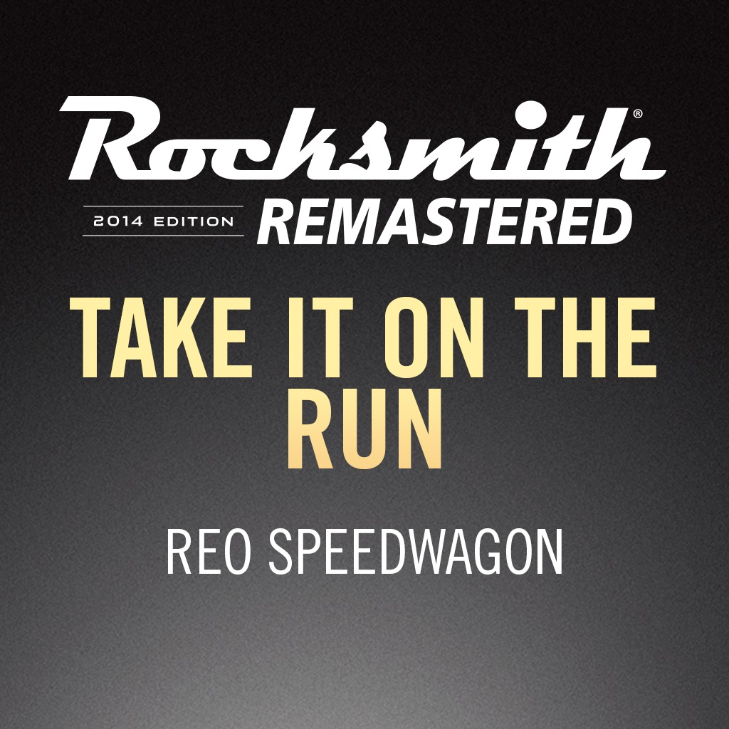 Rocksmith® 2014 - REO Speedwagon - Take It on the Run