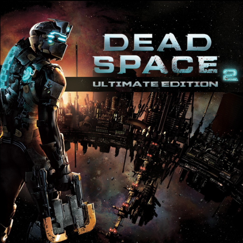 Dead Space™ 2 Ultimate Edition