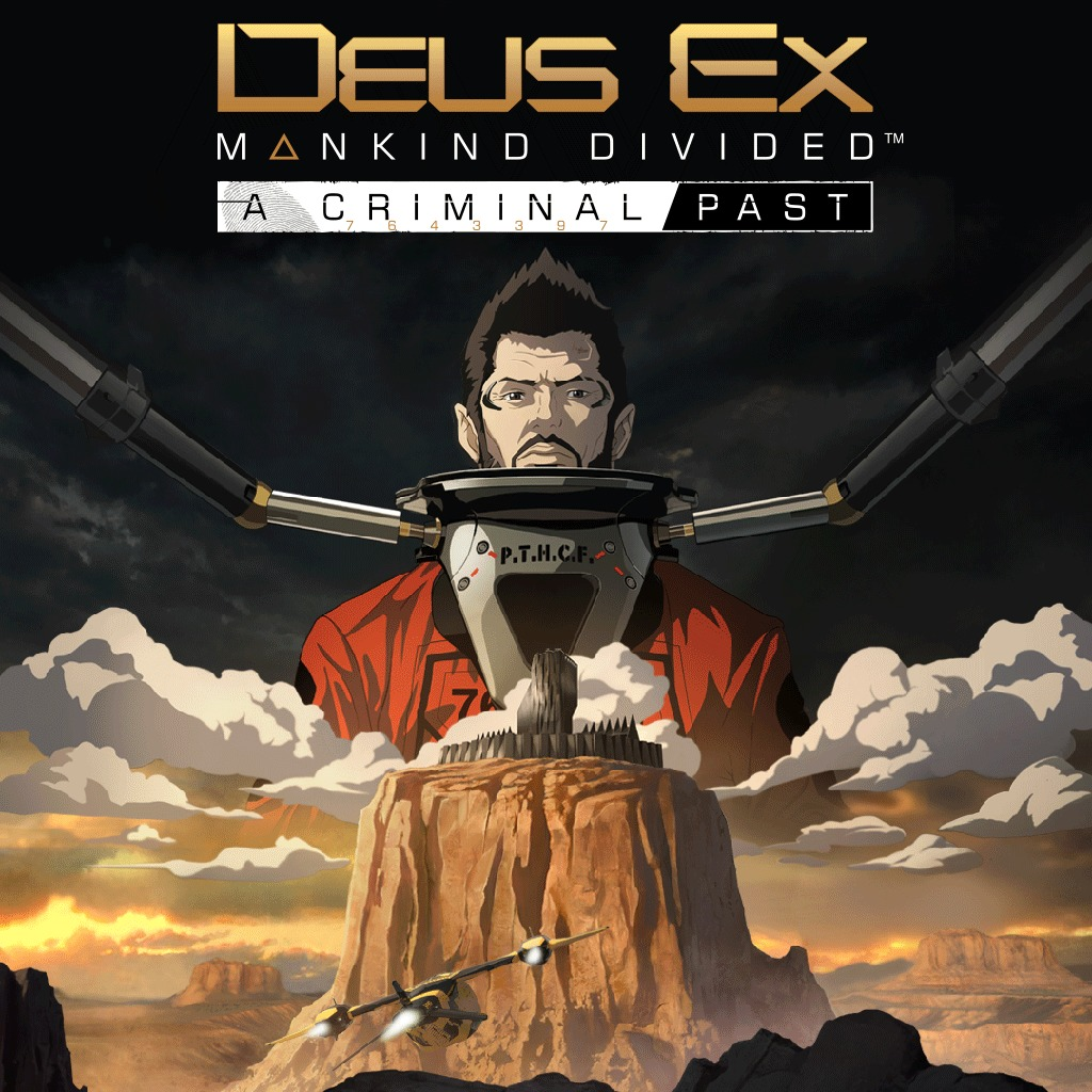 Deus Ex: Mankind Divided - A Criminal Past