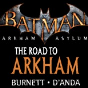 Batman™ Arkham Asylum: The Road to Arkham Digital PSP® Comic
