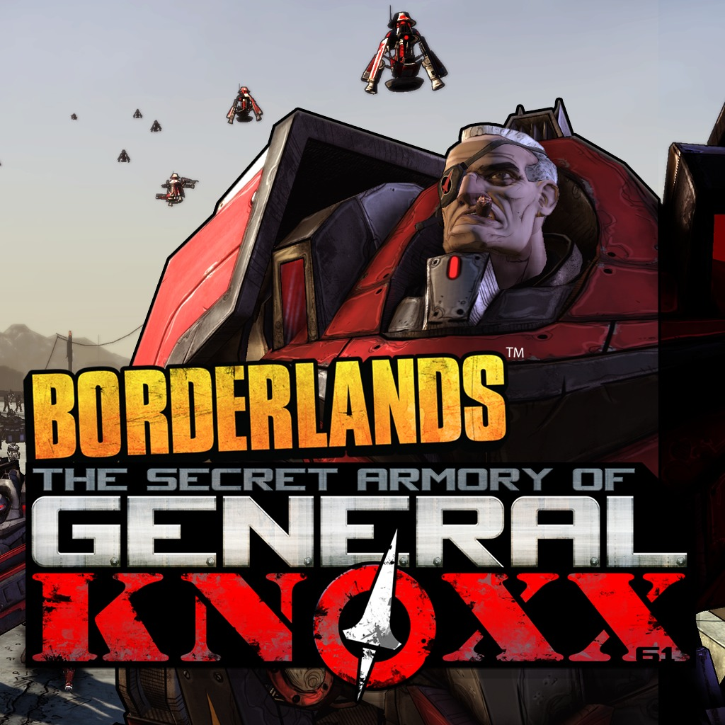 Borderlands The Secret Armory of General Knoxx