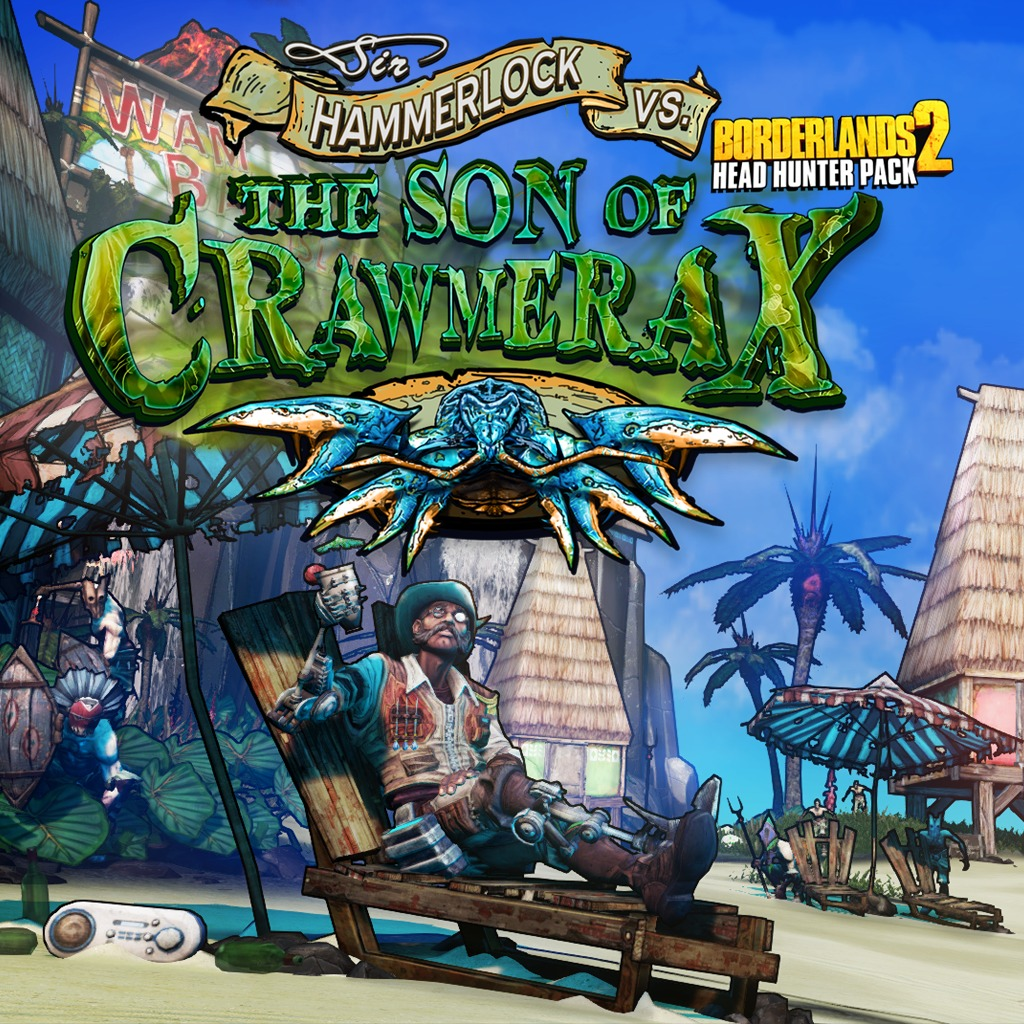 Borderlands 2 - Headhunter 5: Son of Crawmerax