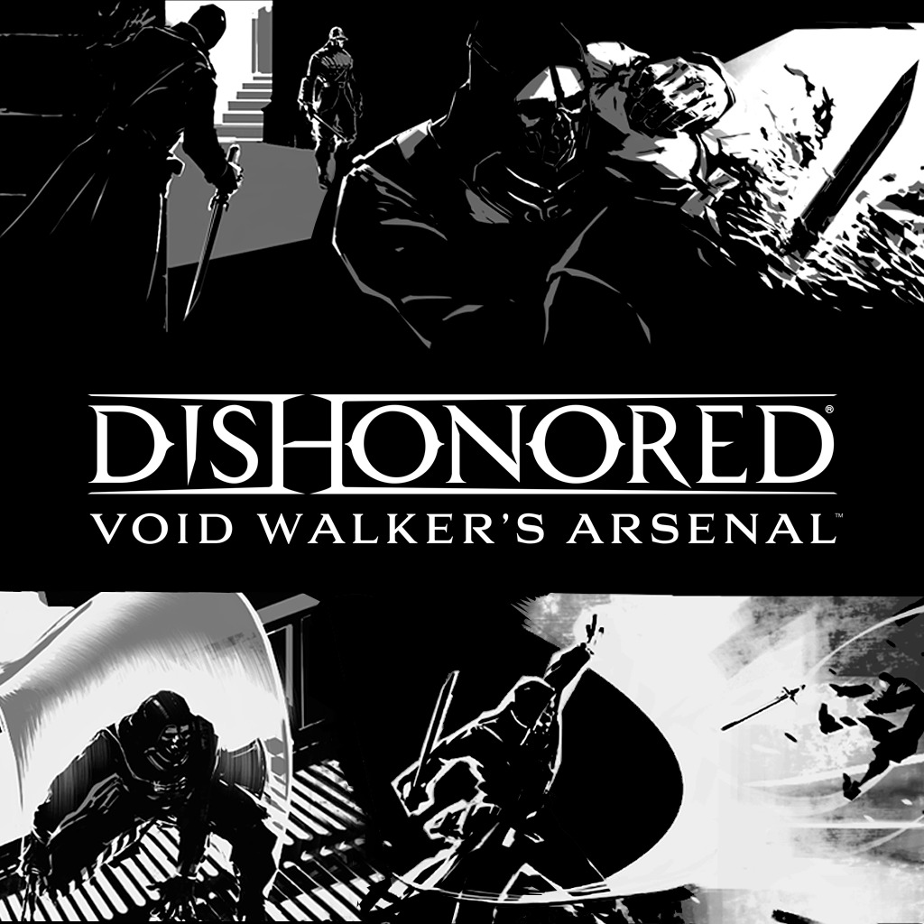 Dishonored Void Walker's Arsenal