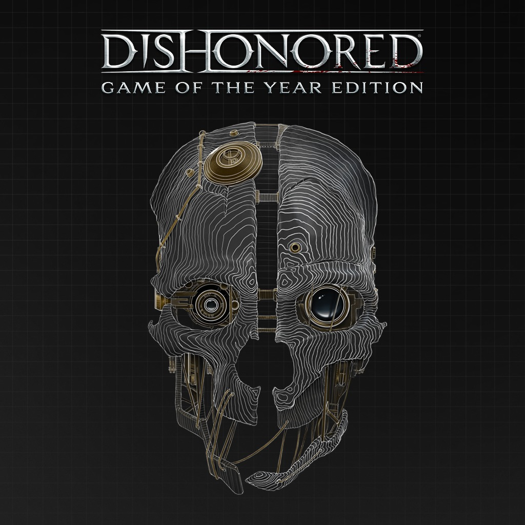 Dishonored® Game of the Year Edition