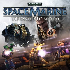 Warhammer® 40,000®: Space Marine® Ultimate Edition