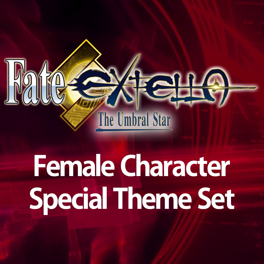 Fate/EXTELLA — Female Character Special Theme Set
