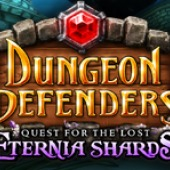 Dungeon Defenders: Quest for the Lost Eternia Shards: Part 3