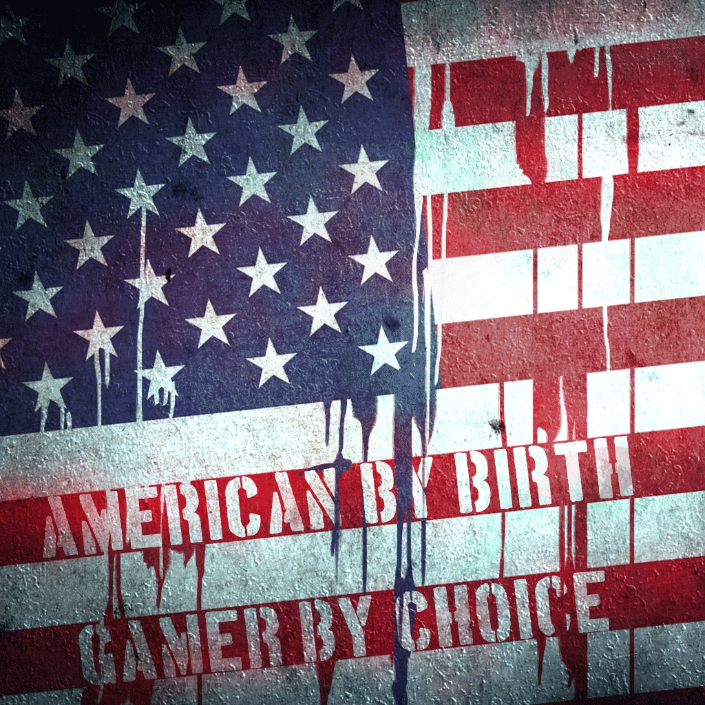 AMERICAN BY BIRTH GAMER BY CHOICE AVATAR
