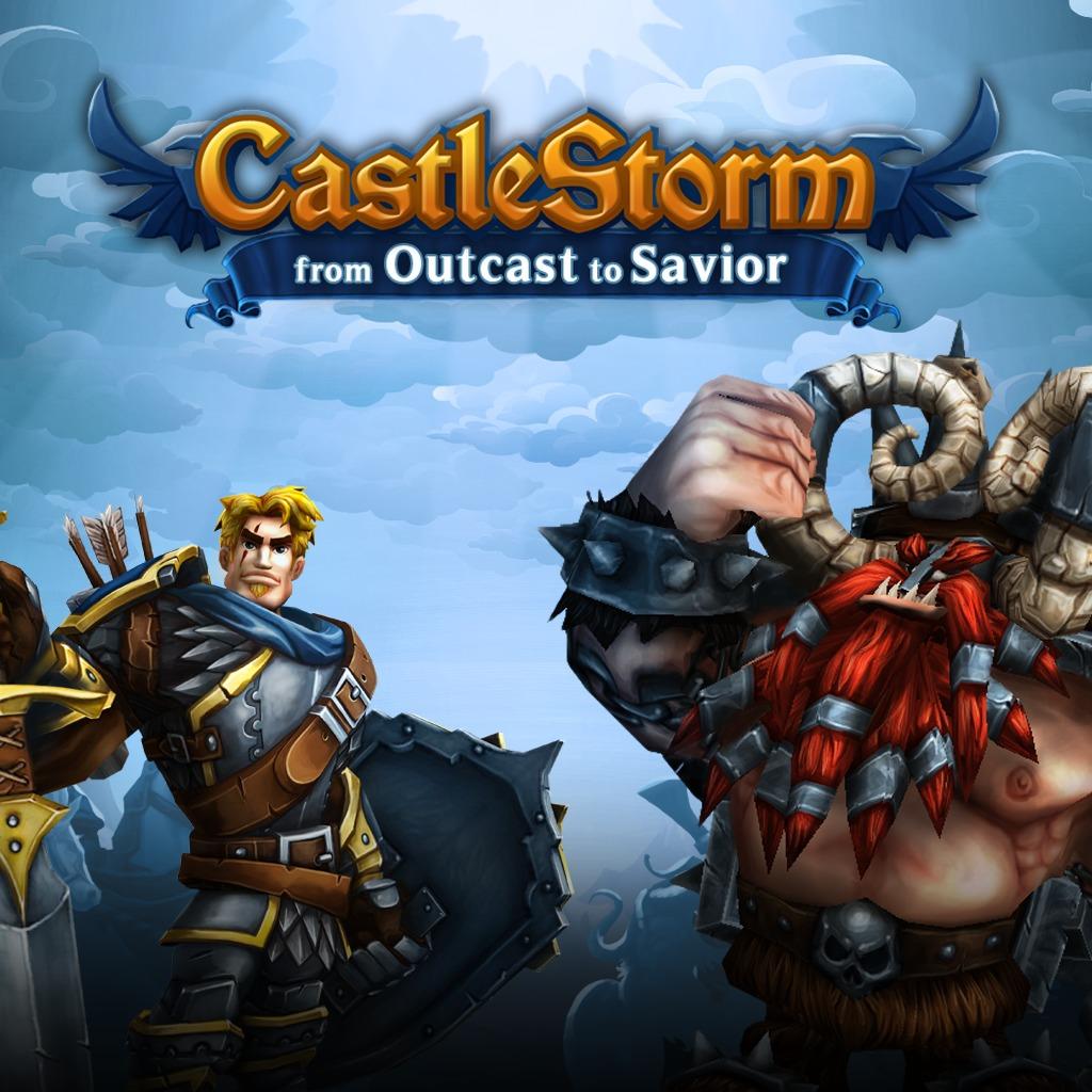 CastleStorm From Outcast to Savior