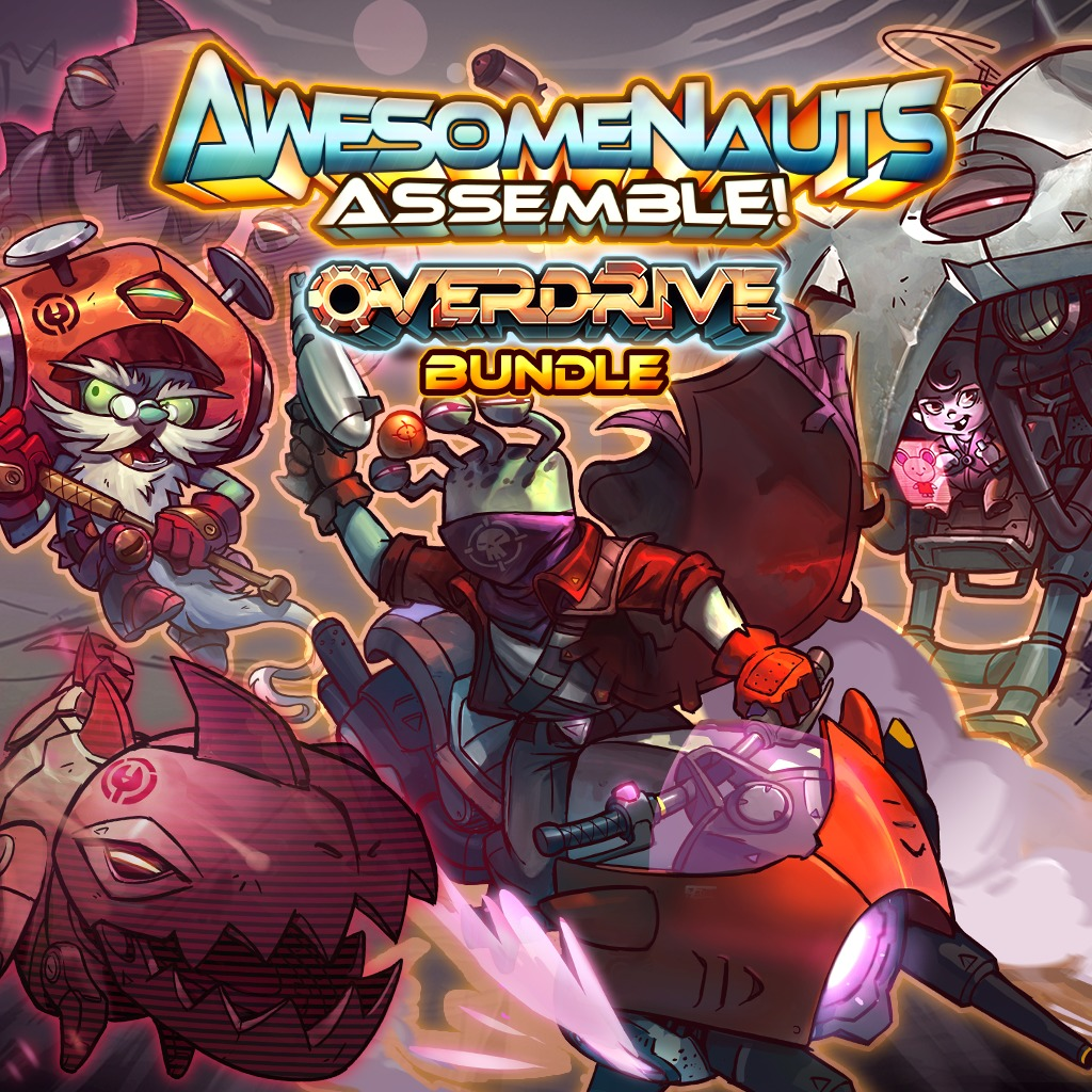 Awesomenauts Assemble! - Overdrive Bundle