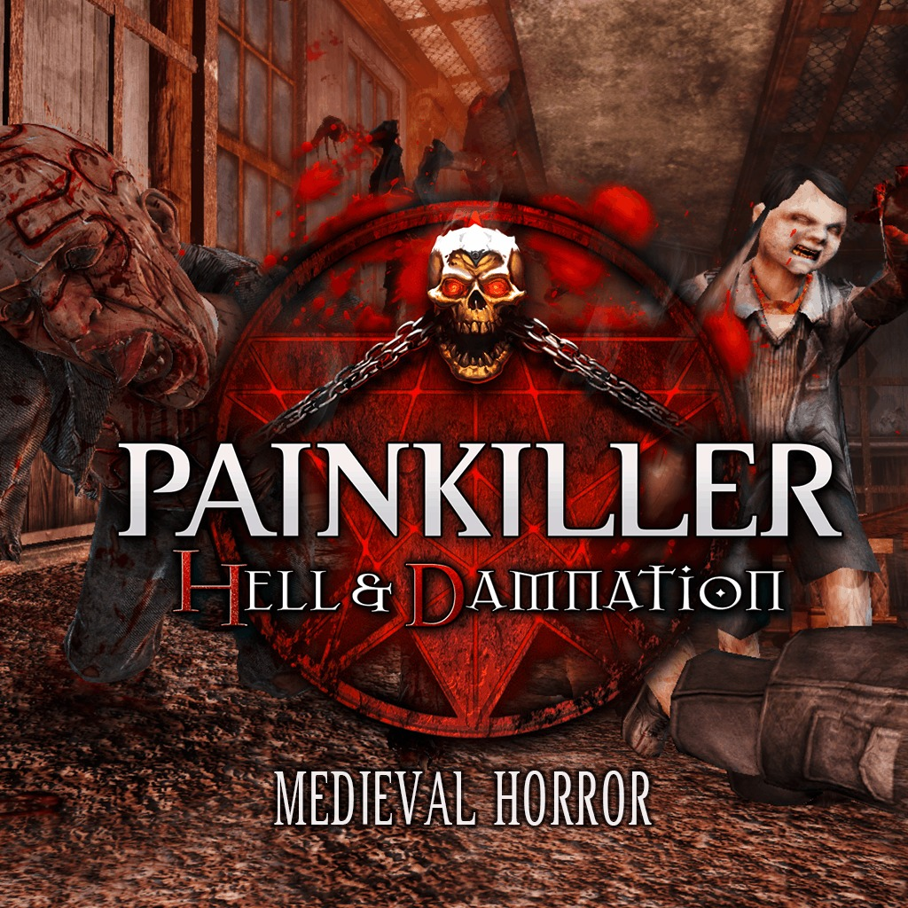 Painkiller - Hell & Damnation: Medieval Horror