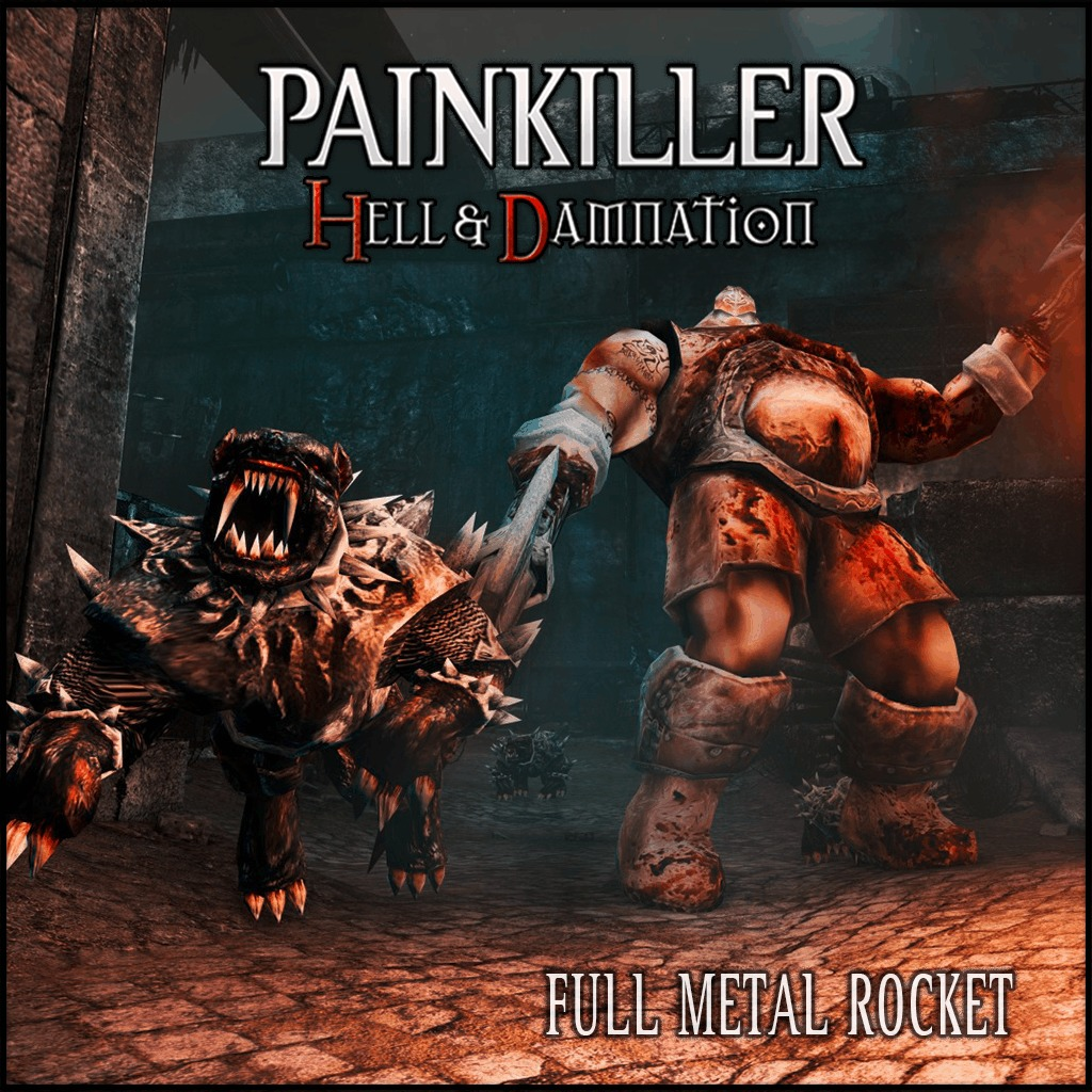 Painkiller - Hell & Damnation: Full Metal Rocket