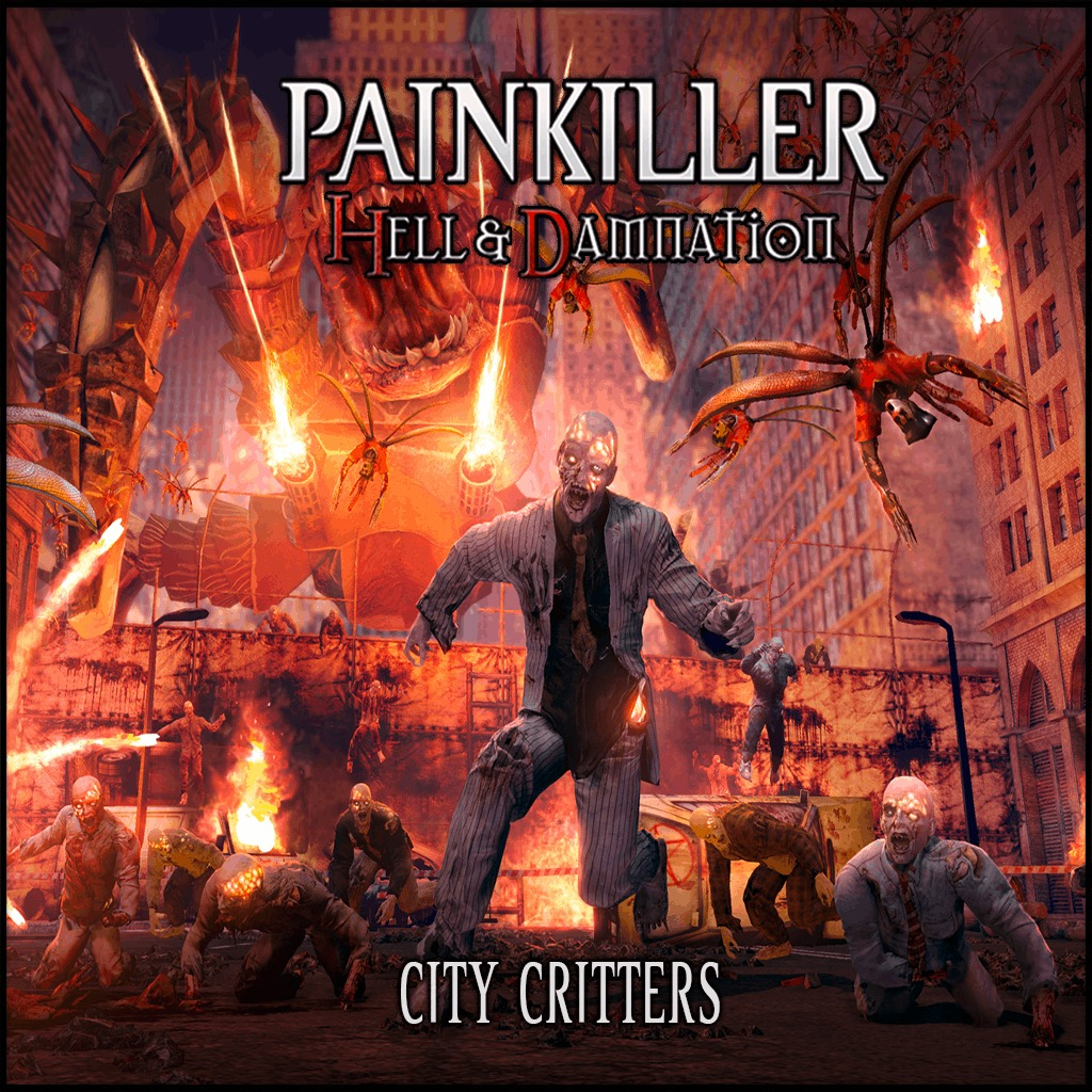Painkiller - Hell & Damnation: City Critters