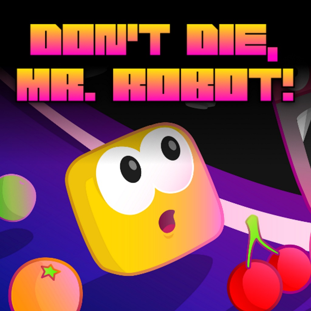 Don't Die, Mr. Robot!