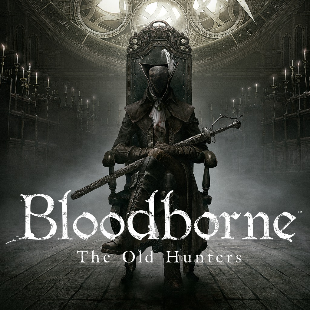 Bloodborne™ The Old Hunters