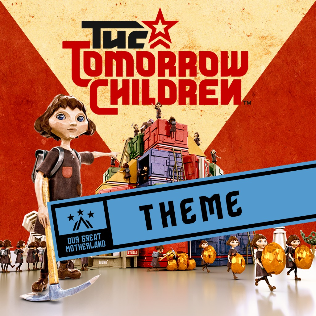 The Tomorrow Children PlayStation®Plus Theme