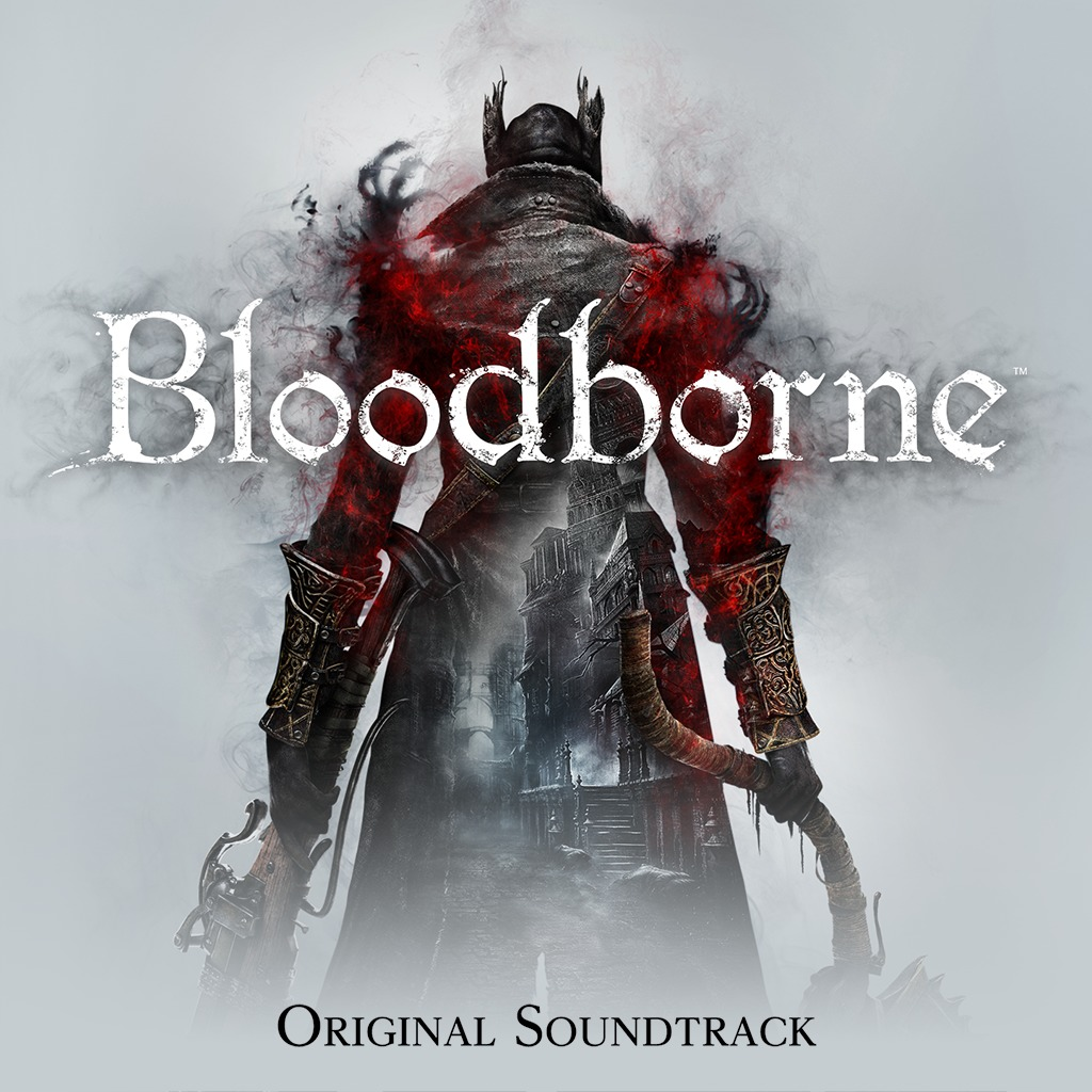 Bloodborne™ Original Soundtrack