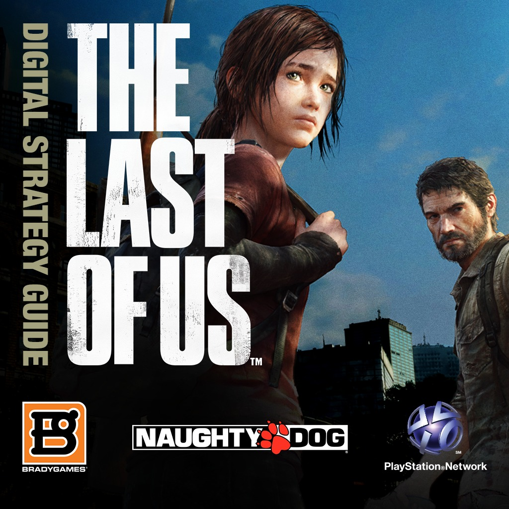 The Last Of Us™ Survival Guide