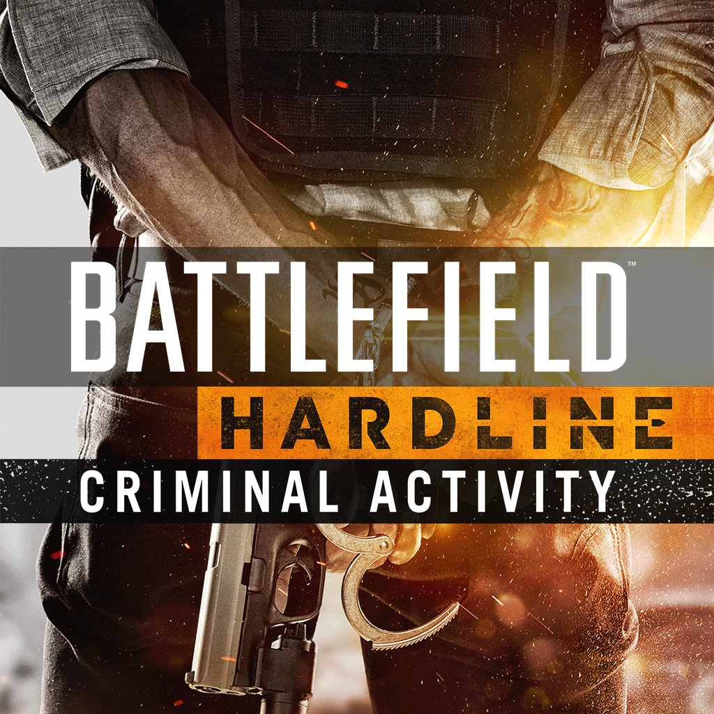 Battlefield™ Hardline Criminal Activity